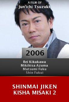 Shinmai jiken kisha Misaki 2 online free