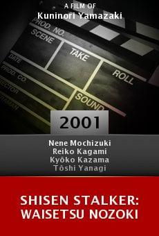 Shisen stalker: Waisetsu nozoki online free