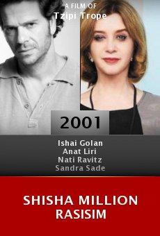 Shisha Million Rasisim online free