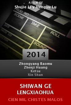 Ver película Shiwan Ge Lengxiaohua