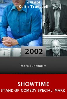 Showtime Stand-Up Comedy Special: Mark Lundholm online free