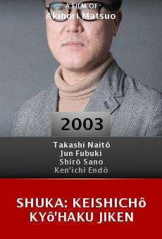 Shuka: Keishichô kyô'haku jiken online free