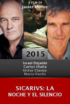 Ver película Sicarivs: La noche y el silencio