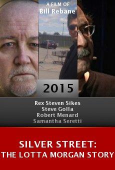Watch Silver Street: The Lotta Morgan Story online stream