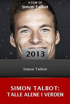 Watch Simon Talbot: Talle Alene I Verden online stream