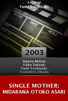 Single mother: Midarana otoko asari online free