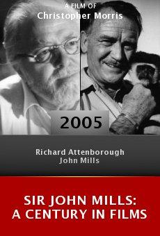 Sir John Mills: A Century in Films online free
