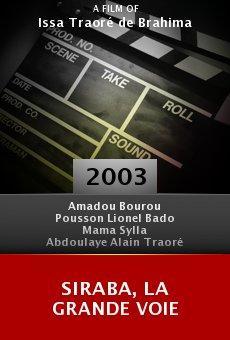 Siraba, la grande voie online free