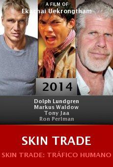 Ver película Skin Trade