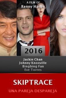 Watch Skiptrace online stream