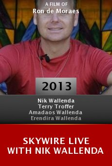 Watch Skywire Live with Nik Wallenda online stream