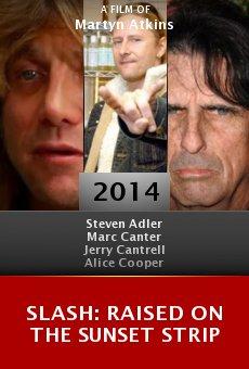 Watch Slash: Raised on the Sunset Strip online stream