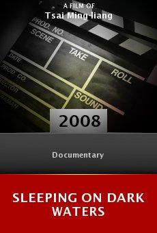 Ver película Sleeping on Dark Waters