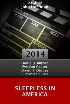 Watch Sleepless in America online stream