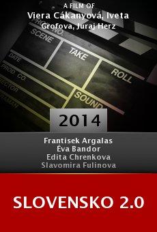 Ver película Slovensko 2.0