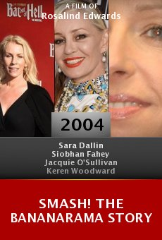 Smash! The Bananarama Story online free