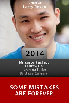 Watch Some Mistakes Are Forever online stream