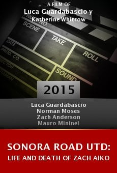 Ver película Sonora Road UTD: Life and Death of Zach Aiko