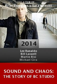 Ver película Sound and Chaos: The Story of BC Studio