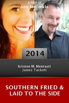Watch Southern Fried & Laid to the Side online stream