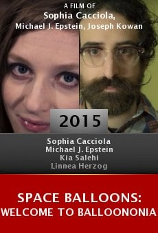 Watch Space Balloons: Welcome to Balloononia online stream