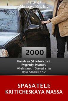 Spasateli: Kriticheskaya massa online free