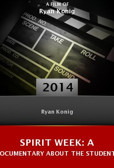 Watch Spirit Week: A Documentary About the Students, for the Students online stream