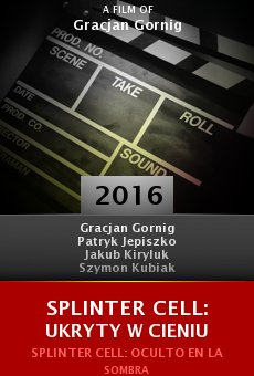 Ver película Splinter Cell: Ukryty w cieniu