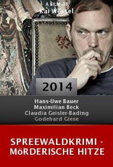 Ver película Spreewaldkrimi - Mörderische Hitze