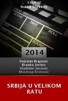 Ver película Srbija U Velikom Ratu