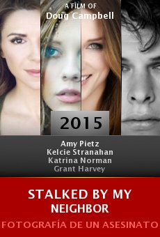 Watch Stalked by My Neighbor online stream