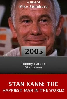Stan Kann: The Happiest Man in the World online free