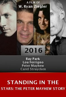 Watch Standing in the Stars: The Peter Mayhew Story online stream