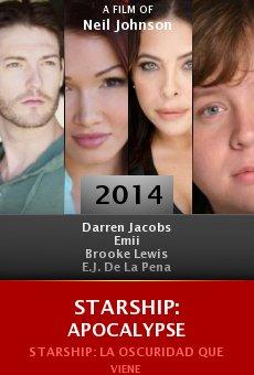 Watch Starship: Apocalypse online stream