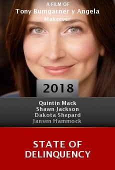 Watch State of Delinquency online stream