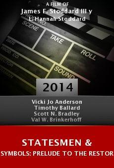 Watch Statesmen & Symbols: Prelude to the Restoration online stream