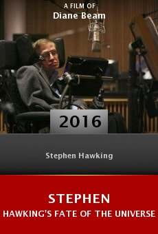 Stephen Hawking's Fate of the Universe online free