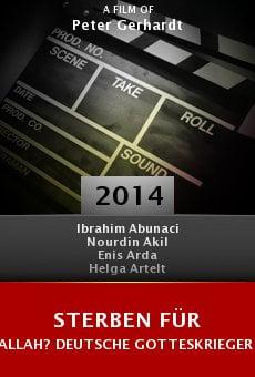 Sterben für Allah? Deutsche Gotteskrieger auf dem Weg nach Syrien Online Free