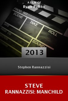 Steve Rannazzisi: Manchild online free
