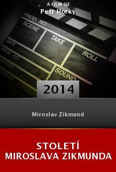Století Miroslava Zikmunda online