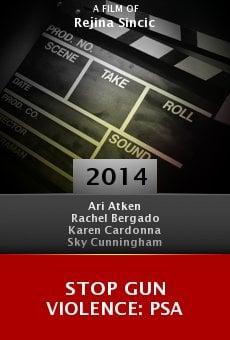 Stop Gun Violence: PSA online free