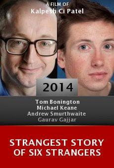 Watch Strangest Story of Six Strangers online stream