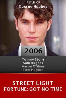 Street Light Fortune: Got No Time online free
