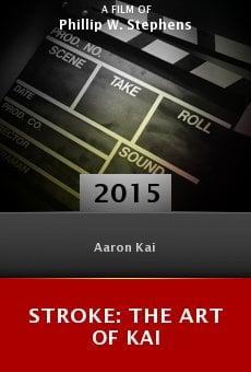 Ver película Stroke: The Art of Kai