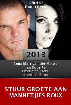 Ver película Stuur groete aan Mannetjies Roux