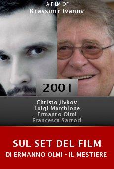 Sul set del film di Ermanno Olmi - Il Mestiere delle Armi online free
