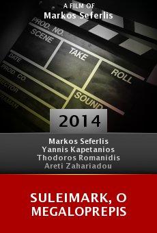 Ver película Suleimark, o megaloprepis