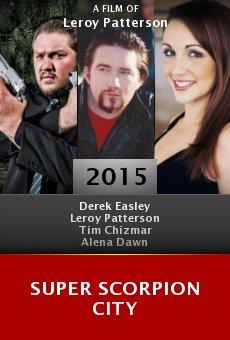 Watch Super Scorpion City online stream