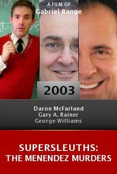 Supersleuths: The Menendez Murders online free
