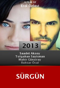 Watch Sürgün online stream